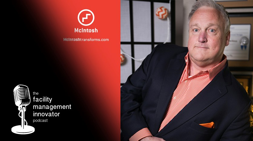 Ep. 26: (Part 1) ADA Compliance for FMs | Brad Gaskins - McIntosh Group