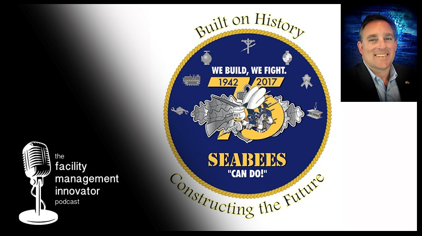 Ep. 30: Military Veterans & FM | Navy Seabee & Facility Manager Randall Niznick