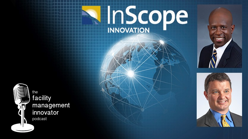 Ep. 46: Energy, IoT, & FM Tech | Mike Bruce & Eric Oliver - InScope Innovation