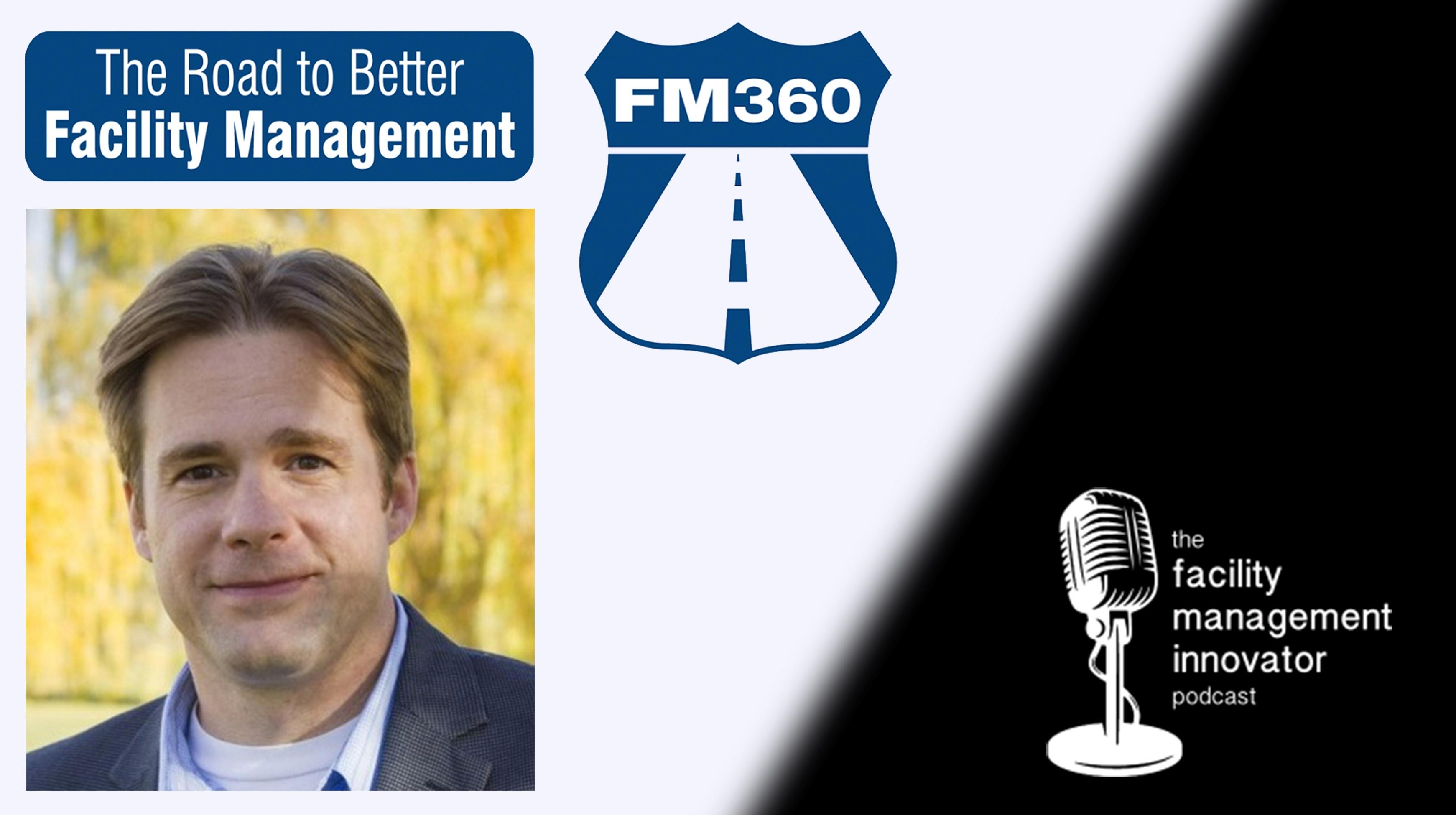 "Ep. 66: ""Facilitopia"" A Vision for Our FM World | John Rimer, CFM - FM360 Consulting"
