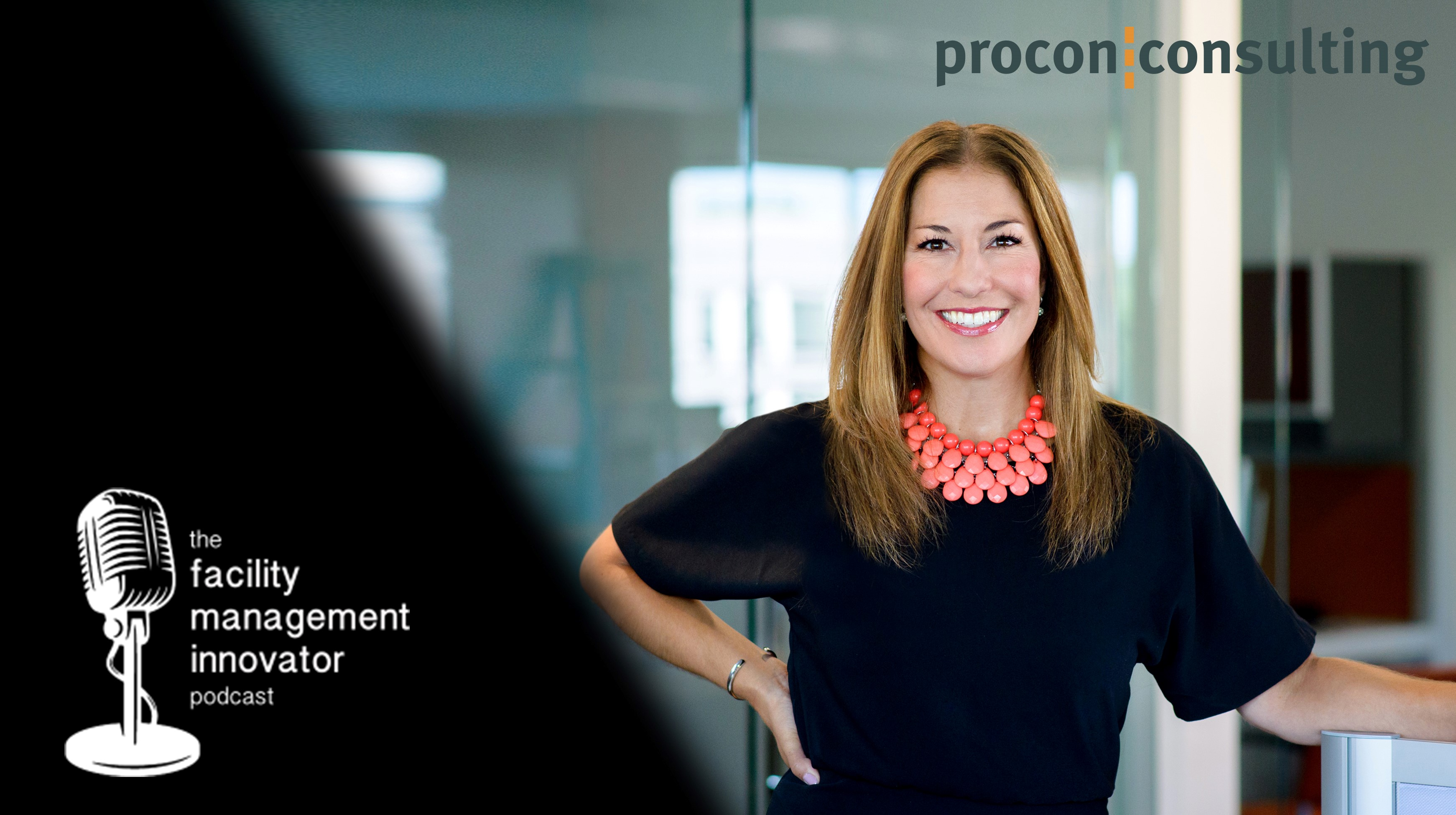 Ep. 67: Space Planning, Change Management & IFMA   Renee Stratton - Procon Consulting