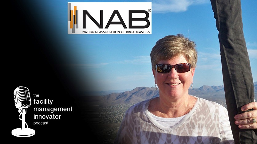 Ep. 82: Culture Change, FM Administration & New HQ Plans | Sharon G. Kinsman, CFM - NAB